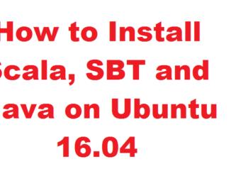 How to Install Scala, SBT and Java on Ubuntu 16.04