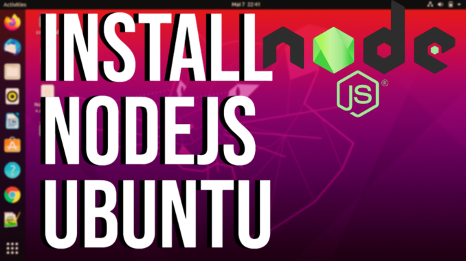 How To Install Node.js on Ubuntu 20.04 LTS